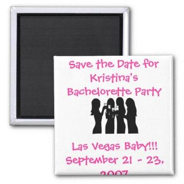 58192, Save the Date for Kristina's Bachelorette ( Magnet