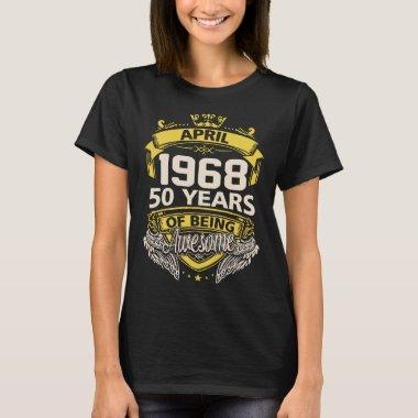 april 1968 birthday t-shirts