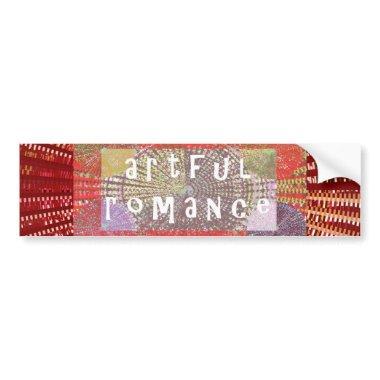 Artful Romance - Deserves a Chance Bumper Sticker