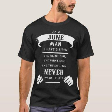 as a june man I have 3 side birthday t-shirts
