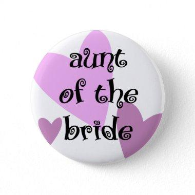 Aunt of the Bride Pinback Button