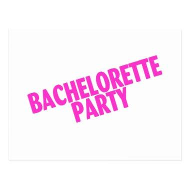 Bachelorette Party Bridesmaids Pink Post