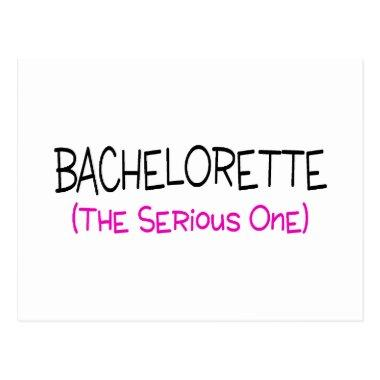 Bachelorette The Serious One Post
