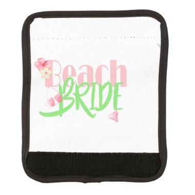 beach-bride-green.gif luggage handle wrap