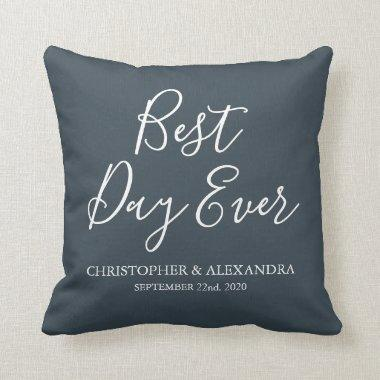 Best Day Ever Rose Charcoal Grey Wedding Throw Pillow