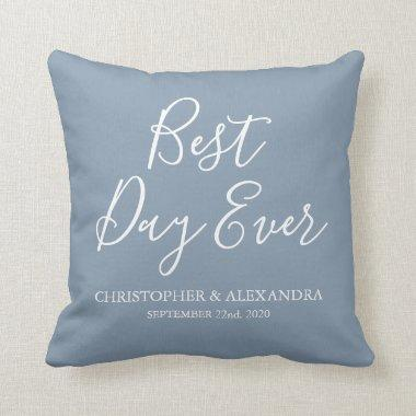 Best Day Ever Rose Dusty Blue Wedding Throw Pillow
