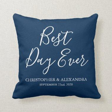 Best Day Ever Rose Navy Blue Wedding Throw Pillow