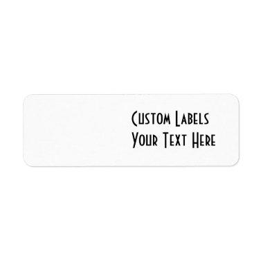BLANK - CREATE YOUR OWN CUSTOM LABEL