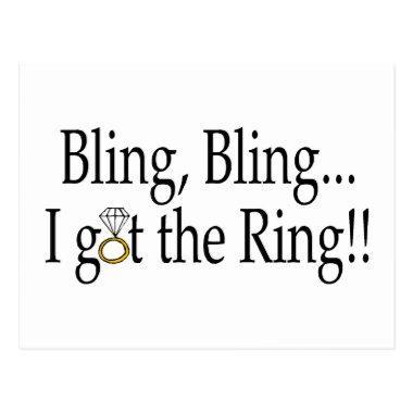 Bling Bling I Got The Ring Wedding Engagement Post