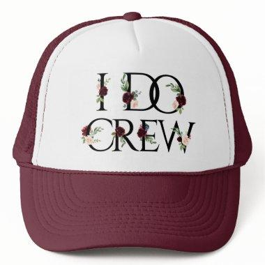 Boho Bloom | Burgundy Marsala Floral I Do Crew Trucker Hat