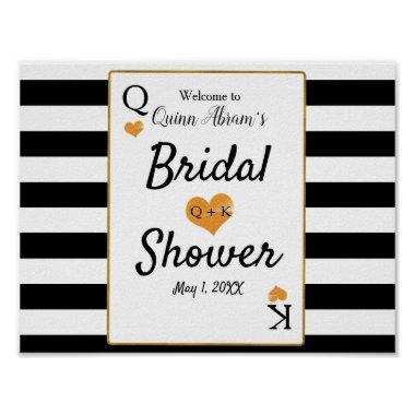 Bridal Shower Black & White Stripes King & Queen Poster