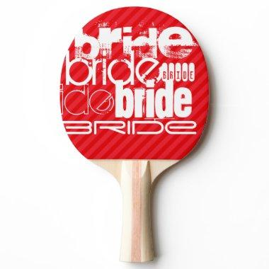 Bride; Scarlet Red Stripes Ping Pong Paddle