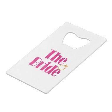 Bride-set-PINK.gif Credit Invitations Bottle Opener