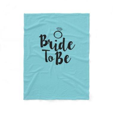 Bride to be fleece blanket