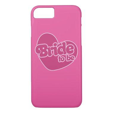 Bride to be iPhone 7 case
