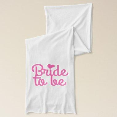 Bride to Be Scarf