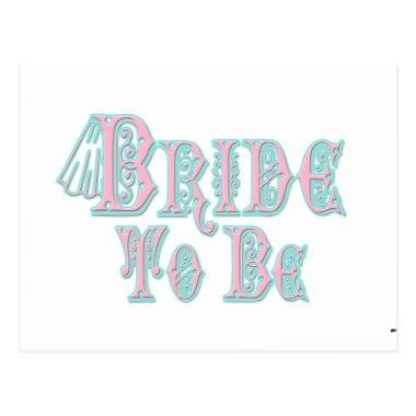 Bride To Be With Veil, Pink and Teal Type Post