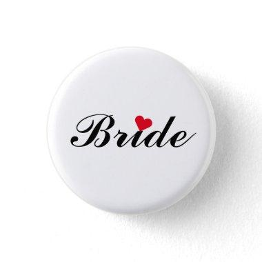 Bride Wedding Bachelorette Party Round Pin Button