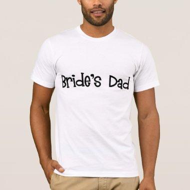 Bride's Dad Men's T-shirt