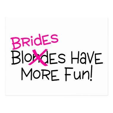 Brides Have More Fun Post