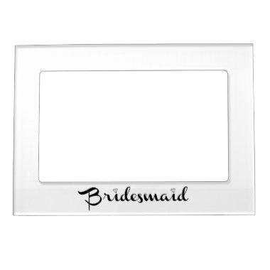 Bridesmaid Black Magnetic Photo Frame