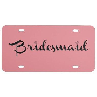 Bridesmaid Black On Pink License Plate