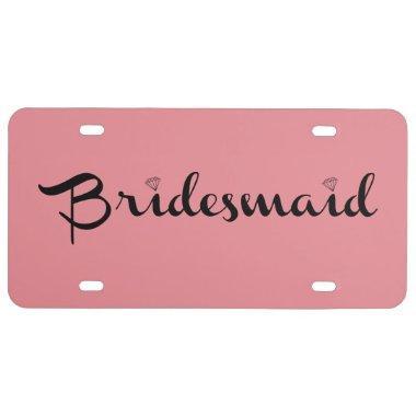 Bridesmaid Black On Pink License Plate