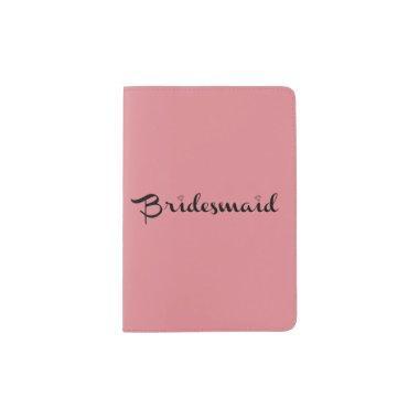 Bridesmaid Black On Pink Passport Holder