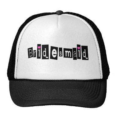 Bridesmaid (Sq Blk) Trucker Hat