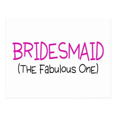 Bridesmaid The Fabulous One Post
