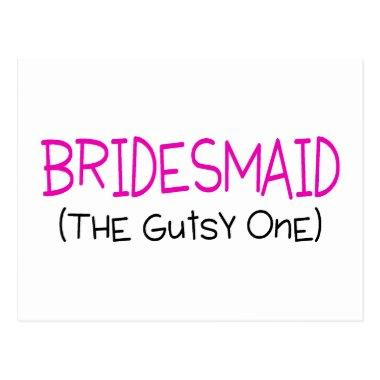 Bridesmaid The Gutsy One Post