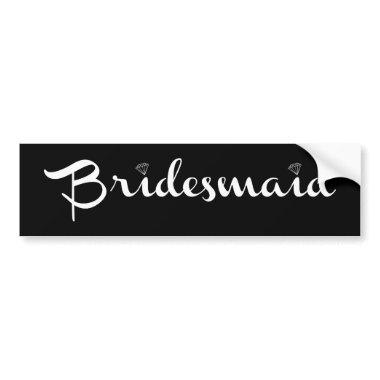 Bridesmaid White on Black Bumper Sticker