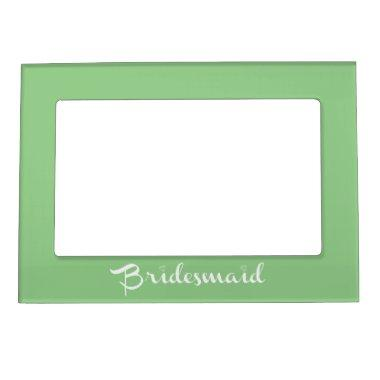 Bridesmaid White On Green Magnetic Photo Frame
