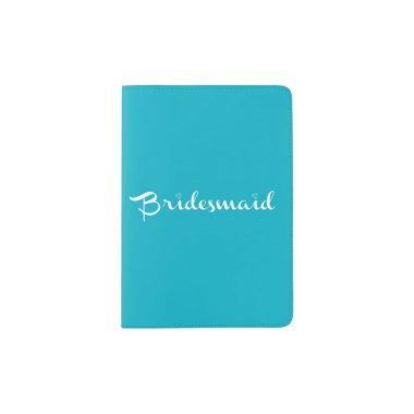 Bridesmaid White on Light Blue Passport Holder