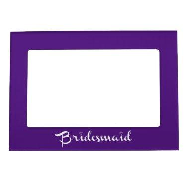 Bridesmaid White On Purple Magnetic Picture Frame