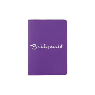 Bridesmaid White On Purple Passport Holder