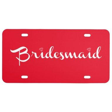 Bridesmaid White On Red License Plate