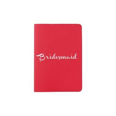 Bridesmaid White On Red Passport Holder