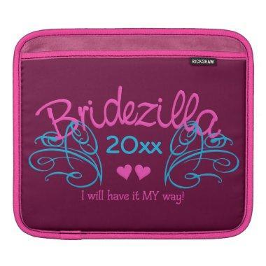 Bridezilla ANY year custom iPad sleeve
