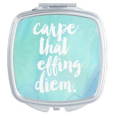 Carpe That Effing Diem | Aqua Vanity Mirror