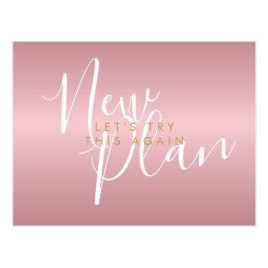 Change the Date New Plan Script Rose Gold PostInvitations