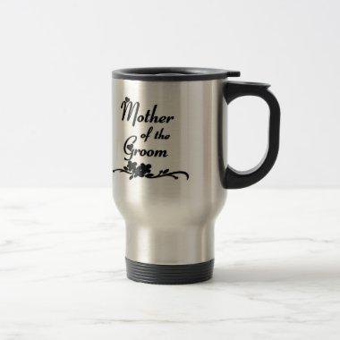 Classic Mother of the Groom Travel Mug
