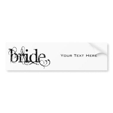 Classy Grunge Wedding - The Bride - B&W Bumper Sticker