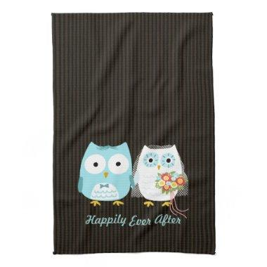 Cute Owls Bride and Groom - Happily Ever After Kitchen Towel
