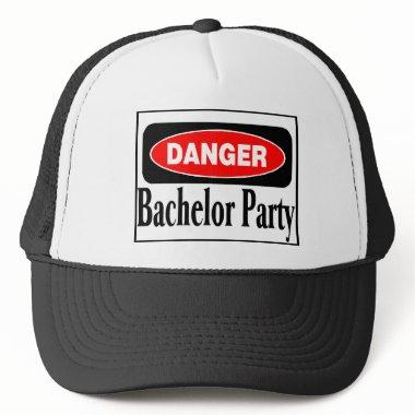 Danger Bachelor Party Trucker Hat