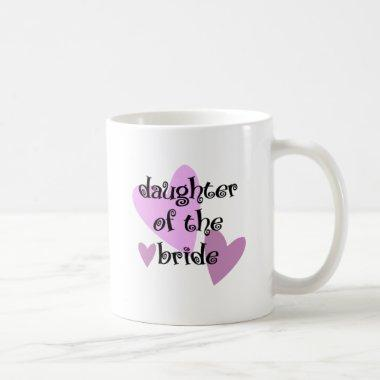 Daughter of the Bride Coffee Mug