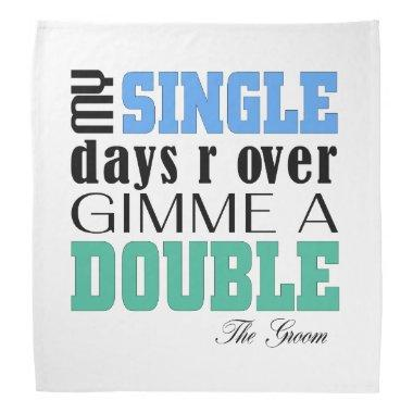 Double Time Groom Bandana