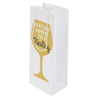 Everything Happens For A Riesling Wine Gift Bag