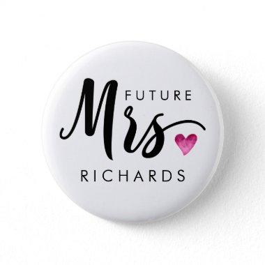 Funny future MRS. Typography pink watercolor heart Button