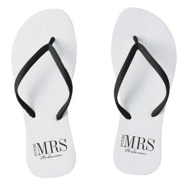 Future Mrs. Bride Bridal Party Flip Flops